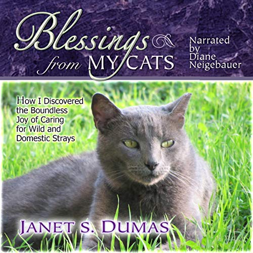 Blessings from My Cats Audiobook By Janet S. Dumas cover art