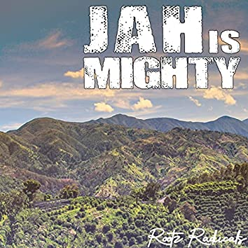Jah Is Mighty