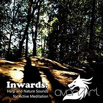 Inwards. Harp and Nature Sounds for Active Meditation