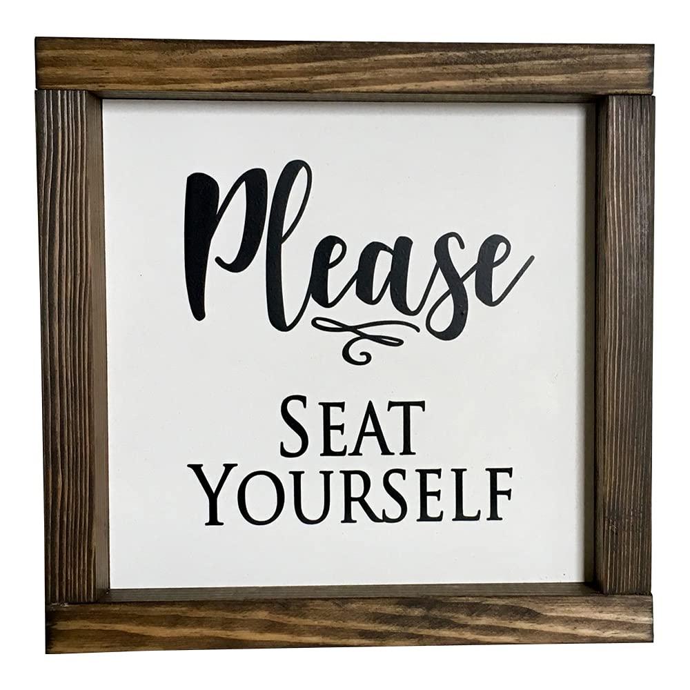 National uniform free shipping Farmhouse Sign Washington Mall 9x9 inches Seat Please Yourself