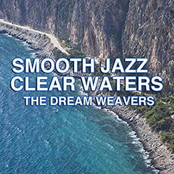Smooth Jazz Clear Waters