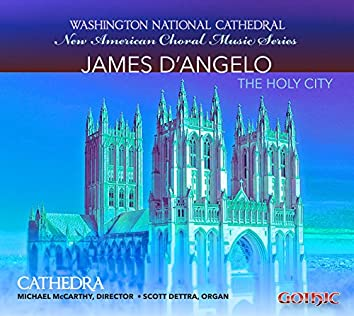 D'Angelo: New American Choral Music Series