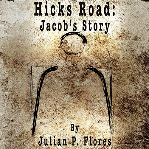 Couverture de Hicks Road: Jacob's Story