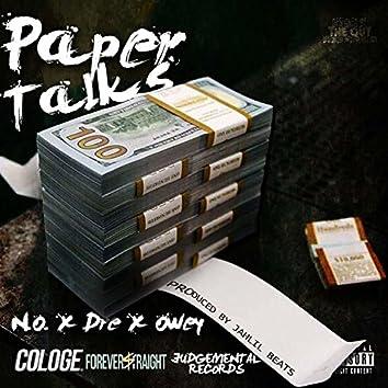 Paper Talks (feat. Dré & Owey)