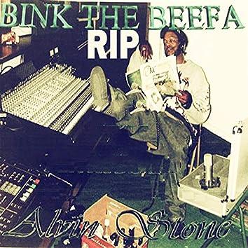 Alvin Stone: RIP Bink Tha Beefa