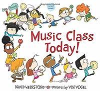 Music Class Today!: A Music for Aardvaarks Book