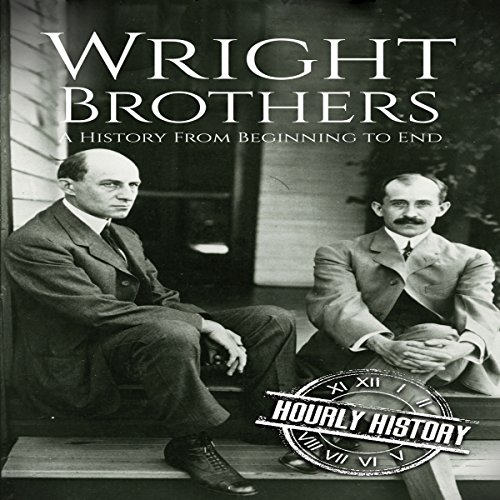 The Wright Brothers: A History from Beginning to End cover art