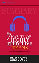 Summary of The 7 Habits of Highly Effective Teens by Sean Covey