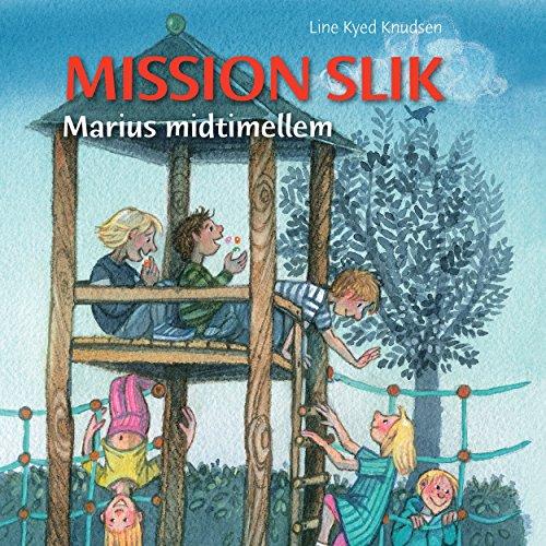Mission slik (Marius midtimellem) audiobook cover art