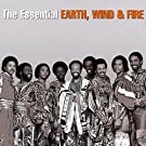 The Essential Earth, Wind & Fire by Wind & Fire Earth