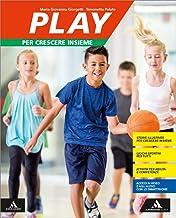Scaricare Libri Play. Per crescere insieme. Per la Scuola media. Con e-book. Con espansione online PDF