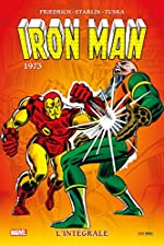 IRON-MAN INTEGRALE T08 1973 de FRIEDRICH+EVERETT+STARLIN