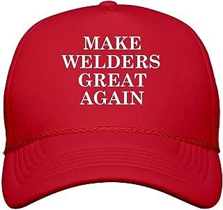 Make Welders Great Again: Snapback Trucker Hat