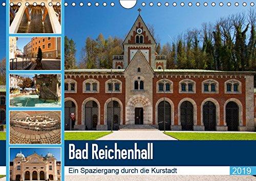 Bad Reichenhall (Wandkalender 2019 DIN A4 quer): Bad Reichenhall ist eine wundervolle Kurstadt mit viel Flair und Erholungspotential. (Monatskalender, 14 Seiten ) (CALVENDO Orte)