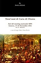 Trent'anni di Carta di Ottawa: Atti del meeting nazionale SIPS Genova, 17-18 Novembre 2016 - Vol. II (Salute e medicina 11)