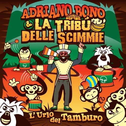 Adriano Bono & La tribù delle scimmie