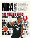 San Antonio Spurs (NBA Champions) - Michael E. Goodman