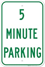 5 Minutes Parking Sign, 12x18 Inches, Rust Free .063 Aluminum, Fade Resistant, Easy Mounting, Indoor/Outdoor Use, Made in ...