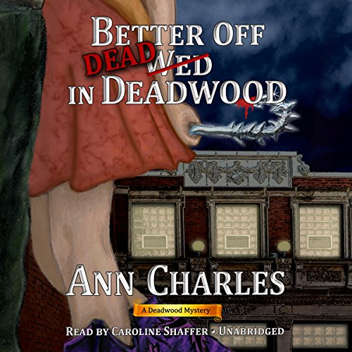 Better off Dead in Deadwood Titelbild