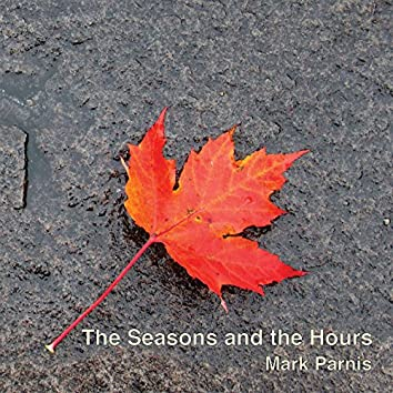 The Seasons and the Hours