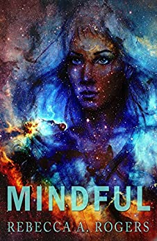 Mindful (Mind's Eye, #2) by [Rebecca A. Rogers]