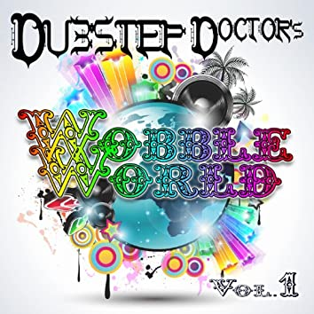 Dubstep Doctor's Wobble World, Vol.1 (DJ Mix)