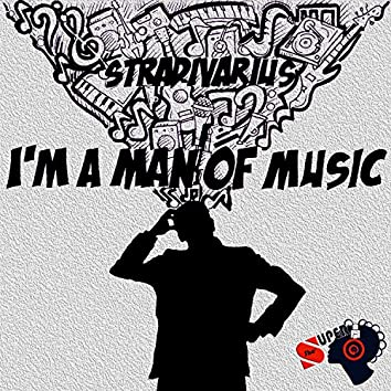 I'm a Man of Music