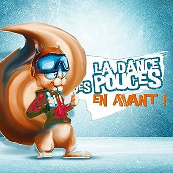 La dance des pouces (En avant !)