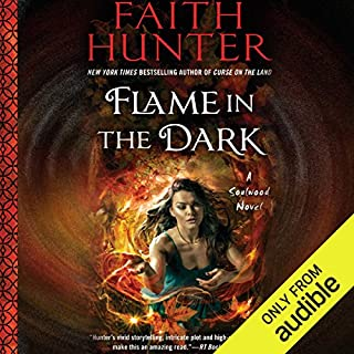 Flame in the Dark     Soulwood, Book 3              Written by:                                                                                                                                 Faith Hunter                               Narrated by:                                                                                                                                 Khristine Hvam                      Length: 13 hrs and 42 mins     15 ratings     Overall 4.9