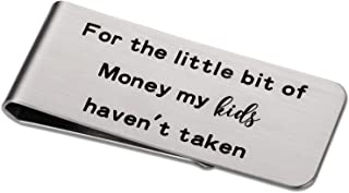 Funny Dad Top Gifts for Dad Silver Money Clip - For the Little Bit of Money My Kids Haven't Taken