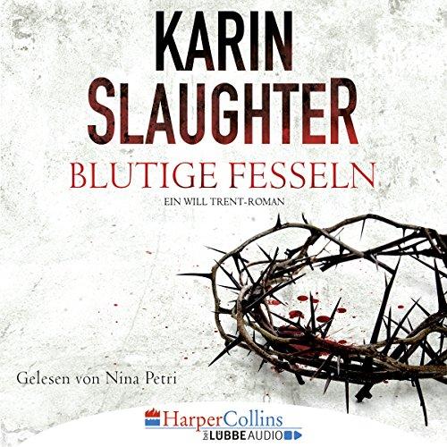 Blutige Fesseln     Georgia 6              De :                                                                                                                                 Karin Slaughter                               Lu par :                                                                                                                                 Nina Petri                      Durée : 18 h et 41 min     Pas de notations     Global 0,0