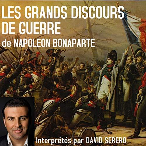 Les Grands Discours de Guerre de Napoleon Bonaparte [Napoleon Bonaparte's Great War Speeches] cover art