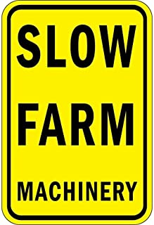 Warning Sign Slow Farm Machinery Road Sign Business Sign 12X16 Inches Aluminum Metal Tin Sign