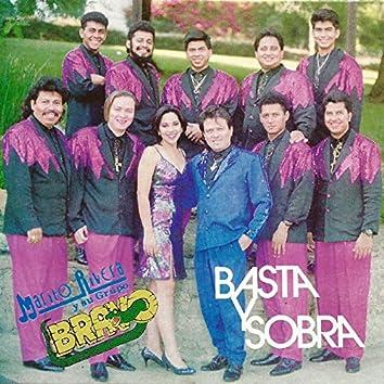 Basta y Sobra