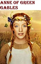 Anne of Green Gables Illustrated (English Edition)
