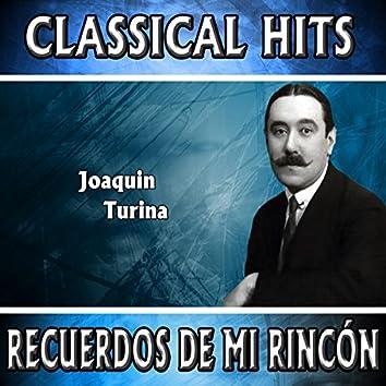 Joaquin Turina: Classical Hits. Recuerdos De Mí Rincón