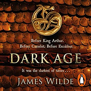 Dark Age     Dark Age, Book 2               By:                                                                                                                                 James Wilde                               Narrated by:                                                                                                                                 David Shaw-Parker                      Length: 14 hrs and 8 mins     11 ratings     Overall 4.0