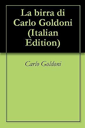 La birra di Carlo Goldoni