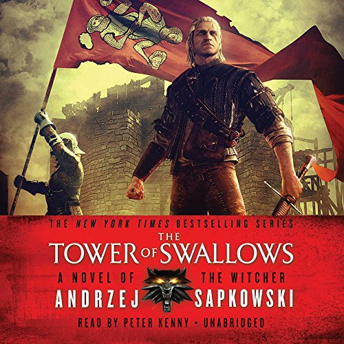 The Tower of Swallows (Witcher Series,...