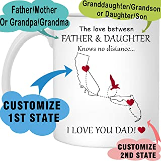 The love between a father mother and daughter son knows no distance Personalized All US States Coffee Mug - Customized Forever Gift Mug for Fathers and Mothers travel mug