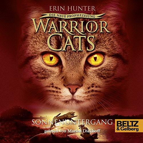 Sonnenuntergang     Warrior Cats - Die neue Prophezeiung 6              By:                                                                                                                                 Erin Hunter                               Narrated by:                                                                                                                                 Marlen Diekhoff                      Length: 6 hrs and 5 mins     Not rated yet     Overall 0.0