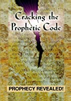 Cracking the Prophetic Code [DVD] [Import]