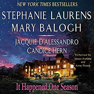 It Happened One Season                   By:                                                                                                                                 Stephanie Laurens,                                                                                        Mary Balogh,                                                                                        Jacquie D'Alessandro,                   and others                          Narrated by:                                                                                                                                 Simon Prebble                      Length: 13 hrs and 14 mins     8 ratings     Overall 3.9