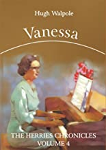 Vanessa (Illustrated) (The Herries Chronicles Book 4)