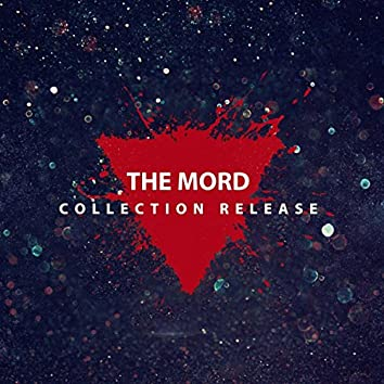 The Mord: Collection Release