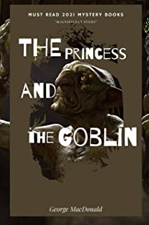The Princess and the Goblin: Annotated