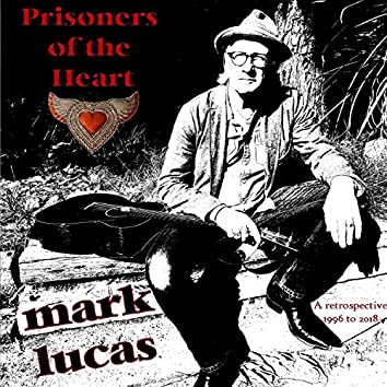 Prisoners of the Heart