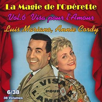 Visa pour l'amour - La Magie de l'Opérette en 38 volumes - Vol. 6/38