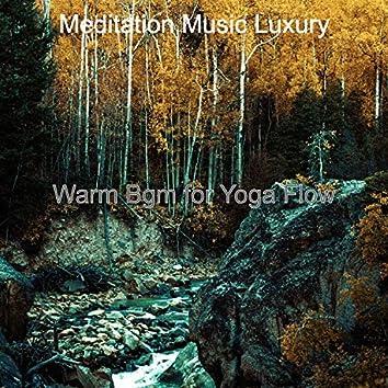 Warm Bgm for Yoga Flow