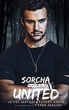 Sorcha: Unite (The Sorcha Books Book 2)